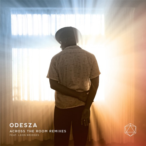 Across The Room Remixes - ODESZA featuring Leon Bridges