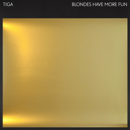 Blondes Have More Fun EP - Tiga