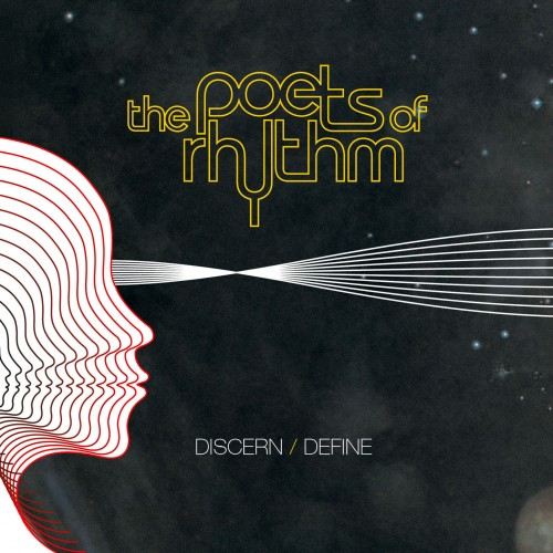 Discern / Define - Poets of Rhythm