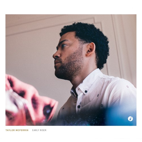 Early Riser - Taylor McFerrin