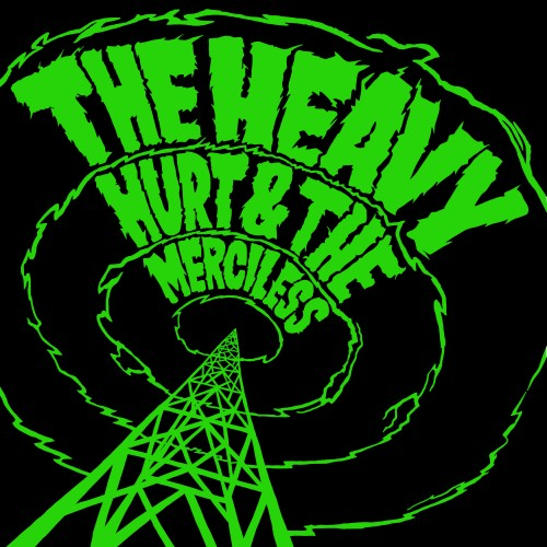Hurt & The Merciless -