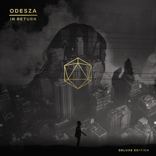 In Return (Deluxe Edition) - ODESZA