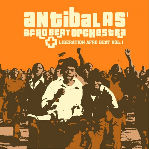 Liberation Afro Beat Vol.1 - Antibalas