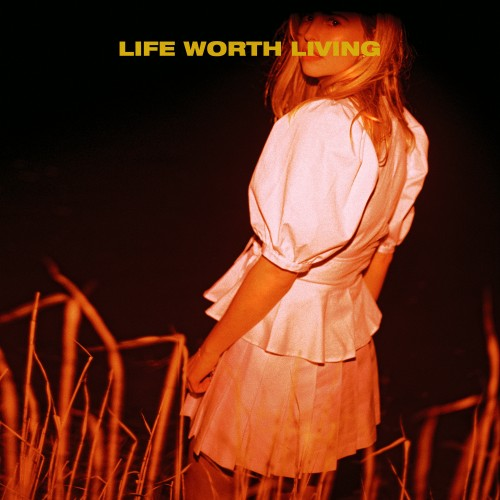 Life Worth Living - LAUREL