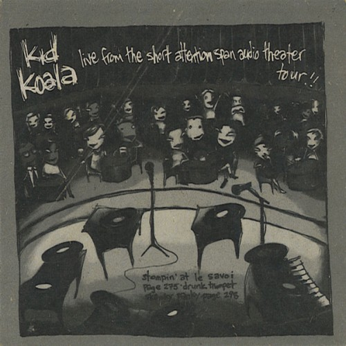 Live From The Short Attention Span Theatre - Kid Koala