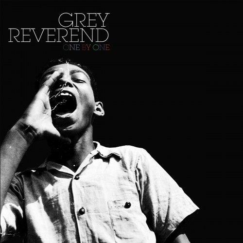 One By One - Grey Reverend
