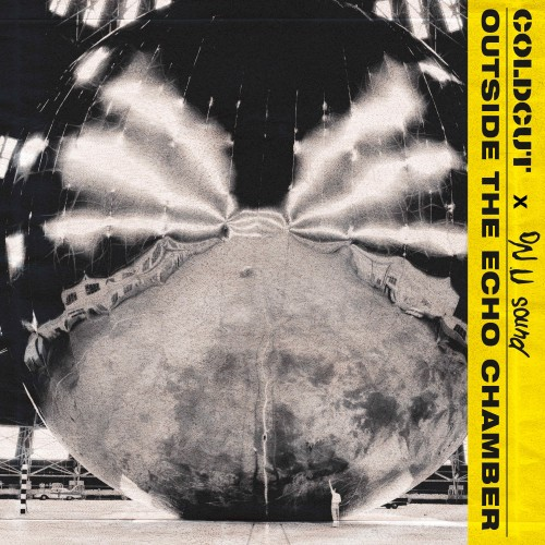 Outside The Echo Chamber - Coldcut x On-U Sound