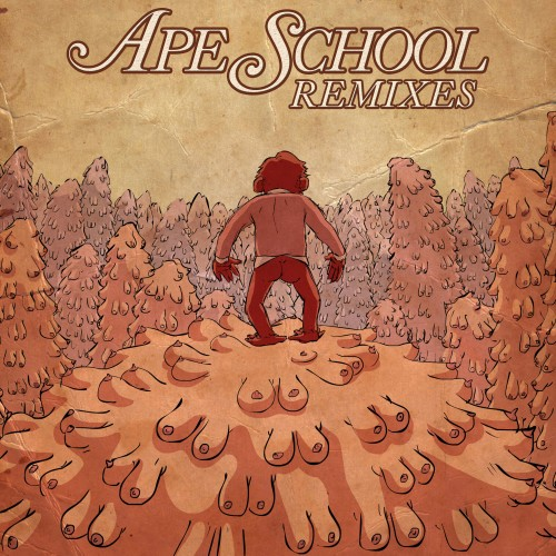 Remixes - Ape School