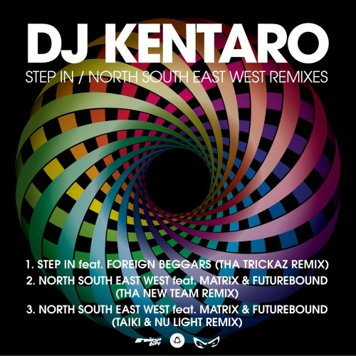 Step In/North South East West Remixes - DJ Kentaro
