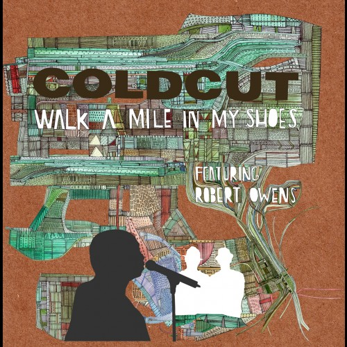 Walk A Mile In My Shoes - Coldcut