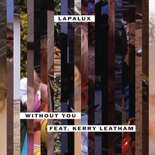 Without You - Lapalux